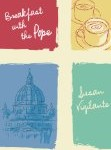 Book Review: <i>Breakfast with the Pope</i>