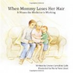 Book Review: <i>When Mommy Loses Her Hair</i>
