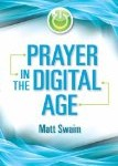 <em>Prayer in the Digital Age</em> -- An Interview with Matt Swaim