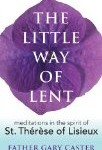 Book Review: <em>The Little Way of Lent</em>