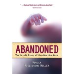 Abandoned— The Untold Story of the Abortion Wars