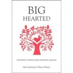 Big-Hearted: Inspiring Stories from Everyday Families