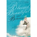 Book Review: Blessed, Beautiful, and Bodacious