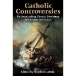 Book Review: <em>Catholic Controversies</em>
