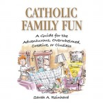 Catholic Family Fun