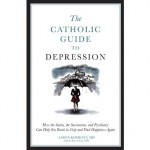 Catholic Insights Into Depression