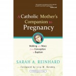 Book Review: A Catholic Mother's Companion to Pregnancy