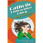Book Review: <i>Catholic Philosopher Chick Makes Her Début</i>