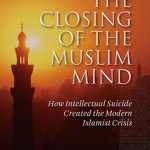 Book Review: <em>The Closing of the Muslim Mind</em>