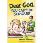 Book Review: <i>Dear God, You Can't Be Serious</i>