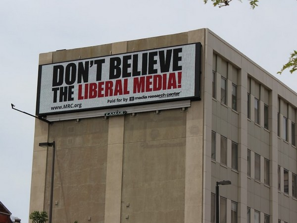 """Don't Believe the Liberal Media"""