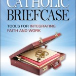 Book Review: <em>The Catholic Briefcase</em> by Randy Hain
