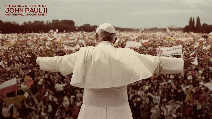 Movie Review: <em>Liberating a Continent: John Paul II and the Fall of Communism</em>