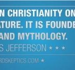 Atheists and Humanists Lying About Thomas Jefferson and Jesus