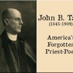 John B Tabb - America's Forgotten Priest-Poet