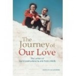 <i>Journey of Our Love: The Letters of St. Gianna and Pietro Molla</i>