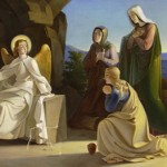 Women are the First Communicators of the Resurrection