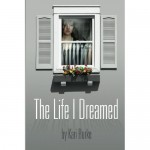 Book Review: <i>The Life I Dreamed</i>