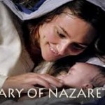 New Movie: <i>Mary of Nazareth</i>