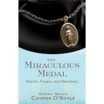 The Miraculous Medal: Author Interview with Donna-Marie Cooper O'Boyle