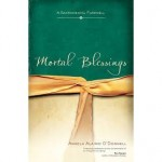 Book Review: Mortal Blessings