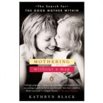 The Book Whisperer: <em>Mothering Without a Map</em>