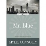 <i>Mr. Blue</i> - The Anti-Gatsby