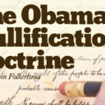 The Obama Nullification Doctrine