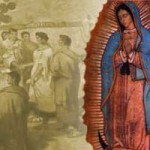 Our Lady of Guadalupe, We Need You More Than Ever!