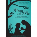 Book Review: Pray with Me: 7 Simple Ways to Pray with Your Children