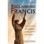 Book Review: <em> Reclaiming Francis</em>