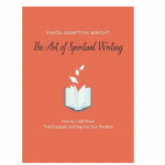 The Book Whisperer: <em>The Art of Spiritual Writing</em>