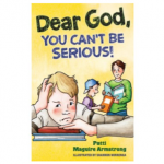 Book Review: <em>Dear God, You Can't Be Serious!</em>