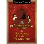 <em>The Sinner's Guide to Natural Family Planning</em>: I Hate NFP, But I Love This Book