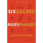 Book Review: <i>Six Sacred Rules for Families</i>