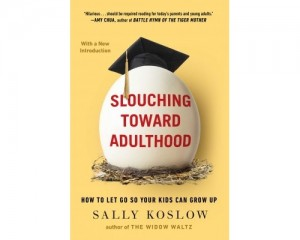 Slouching Toward Adulthood