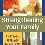 Author Interview: <em>Strengthening Your Family</em>