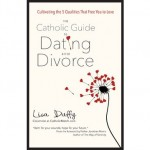 Book Review: The Catholic Guide to Dating After Divorce