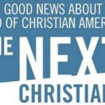 Are Gabe Lyons' <em>The Next Christians</em> Really What's Next? Part 2