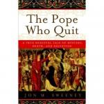 Book Review: <em>The Pope Who Quit</em>