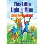 This Little Light of Mine: Living the Beatitudes