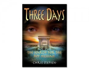 Three Days - The Search for the Messiah