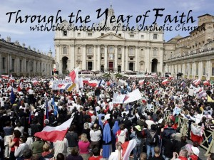 Through the Year of Faith with the Catechism of the Catholic Church