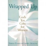 Book Review: <i>Wrapped Up: God's Ten Gifts for Women</i>
