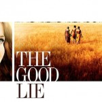 Movie Review: <em>The Good Lie</em>