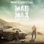 Movie Review -- <em>Mad Max: Fury Road</em>