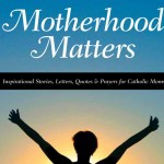 Book Review: <em>Motherhood Matters</em>