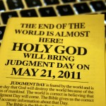 A Few Thoughts About Judgment Day and May 21, 2011