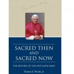 Book Review: Sacred Then and Sacred Now