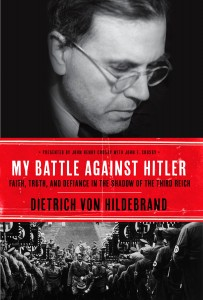von Hildebrand, My Battle Against Hitler